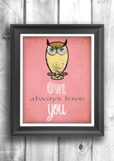 Valentines poster Owl Print Quote art by Happy Letter Shop