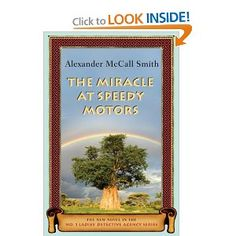 The Miracle at Speedy Motors: The New Novel in the No. 1 Ladies' Detective Agency Series