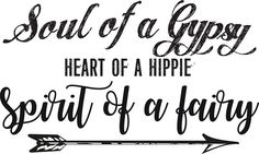 Soul of a gypsy Heart of a hippie Spirit of a fairy Vintage Inspirational text Womens Fitted T-Shirts Soul of a gypsy Heart of a hippie Spirit of a fairy – Vintage text quote t-shirts and gifts. Gypsy Quotes, Hippie Quotes, Gypsy Sayings, Bohemian Quotes, T-shirt Hippie, Hippie Life, Hippie Words, Hippie Party, The Words
