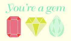 You're a gem! Valentines Cards from UncommonGoods