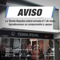 El 1 de mayo la Tienda #Rayados estará cerrada. Agradecemos su comprensión y apoyo #EnLaVidayEnLaCancha.