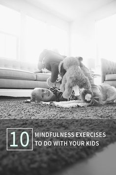Love this list of mindfulness exercises you can do with your kids. Help keep their brains healthy while having fun, too!