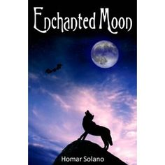 Enchanted Moon (Kindle Edition)  http://www.picter.org/?p=B0073G31D2