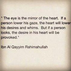 Lower your gaze - hikmah of Ibn Qayyim rahimahullah
