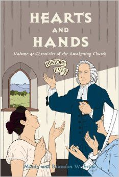 Hearts and Hands: Chronicles of the Awakening Church (History Lives series): Brandon Withrow, Mindy Withrow: 9781845502881: Amazon.com: Book...