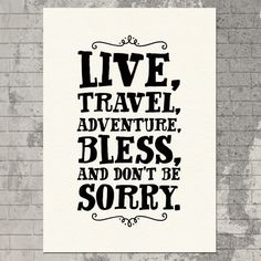 Live Travel Adventure Print.