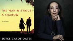 Joyce Carol Oates on The Man Without a Shadow at the 2016 National Book ...