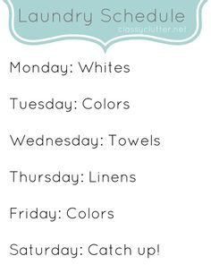 Weekly Laundry Schedule Printable | www.classyclutter.net