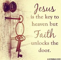 Prayer Is The Key To Heaven But Faith Unlocks The Door quotes quote religious quotes faith prayer heaven quotes about religion religious life quotes Motivacional Quotes, Faith Quotes, Bible Quotes, Bible Verses, Scriptures, Qoutes, Door Quotes, Biblical Quotes, Religious Quotes