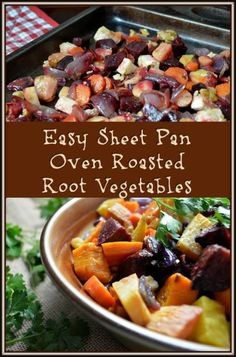 Easy Sheet Pan Oven Roasted Root Vegetables