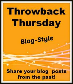 Tots and Me... Growing Up Together: Throwback Thursday Blog-Style #43: April 16, 2015