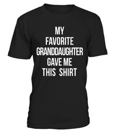 "# My Favorite Granddaughter Gave Me This Shirt Grandparents .  Special Offer, not available in shops      Comes in a variety of styles and colours      Buy yours now before it is too late!      Secured payment via Visa / Mastercard / Amex / PayPal      How to place an order            Choose the model from the drop-down menu      Click on ""Buy it now""      Choose the size and the quantity      Add your delivery address and bank details      And that's it!      Tags: My Favourite…"