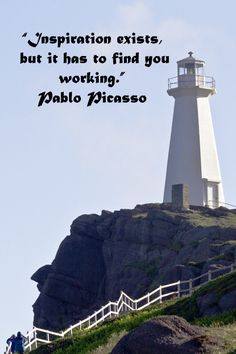 """""""Inspiration exists, but it has to find you working."""" Pablo Picasso –   On image of Newfoundland and Labrador's Cape Spear Lighthouse by F McGinn Photography -- Let travel keep you active and filled with inspiration. Invigorate your traveling state of mind with fresh quotations on travel -- http://www.examiner.com/article/inspire-a-traveling-state-of-mind?cid=rss"""
