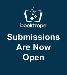 Hey, authors! #Booktrope wants YOUR awesome book submission.   Learn more about this opportunity and team publishing!   #SubmissionsOpen