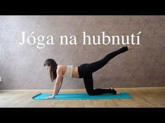 Joga na hubnutí , spalování tuků - Yoga fat burner! Body Fitness, Fitness Tips, Health Fitness, Fitness Plan, Fitness Motivation, Yoga Videos, Workout Videos, Yoga Positions, Namaste