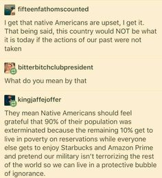 """Actions of the past""? You mean colonialism, annihilation, forced assimilation, dehumanizing, and forced relocation? So our ancestors that already had a home could have more space? What Do You Mean, Things To Think About, By Any Means Necessary, Intersectional Feminism, Pro Choice, Equal Rights, Faith In Humanity, Social Issues, Social Justice"