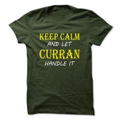 Keep Calm and Let CURRAN Handle It TA #name #CURRAN #gift #ideas #Popular #Everything #Videos #Shop #Animals #pets #Architecture #Art #Cars #motorcycles #Celebrities #DIY #crafts #Design #Education #Entertainment #Food #drink #Gardening #Geek #Hair #beauty #Health #fitness #History #Holidays #events #Home decor #Humor #Illustrations #posters #Kids #parenting #Men #Outdoors #Photography #Products #Quotes #Science #nature #Sports #Tattoos #Technology #Travel #Weddings #Women
