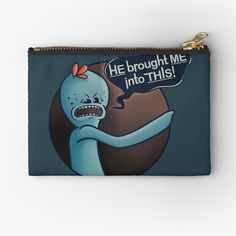 Mister Meeseeks, Unique Bags, Rick And Morty, Gifts For Family, Zipper Pouch, Pouches, Makeup Yourself, Are You The One, Cat Lovers