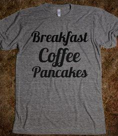 """""""breakfast coffee pancakes"""" tee"""