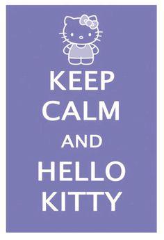 Keep calm and Hello Kitty