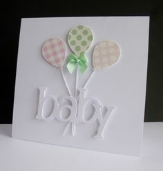Baby Cards New Baby Girl Cricut Balloons Baby Boy Cards Handmade, Baby Girl Cards, New Baby Cards, Greeting Cards Handmade, New Baby Gifts, Scrapbook Cards, Scrapbooking, Handgemachtes Baby, Diy Baby