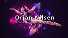 Orjan Nilsen - Violetta (Farzam Remix) #FreeDL