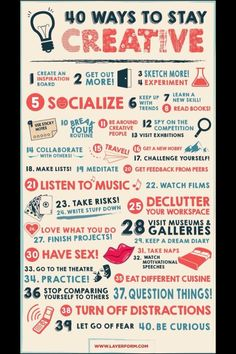 40 Ways to Stay Creative - #28 is always good advice