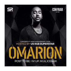 #Repost @deejaymentofficial  OMARION & SUPERSTAR FRIENDS LIVE AT COKOBAR'S 11TH YEAR ANNIVERSARY  Cokobar'S 11th Year Anniversary Tour First Stop London Then Birmingham then manchester . Fresh from touring with superstar CHRIS BROWN   This will be his 1st performance in Manchester on his European tour... be sure to get your tickets for this event super quick!  HE will also Be Launching His new single i'M UP! #bmg #club #mondaymotivation #musicislife