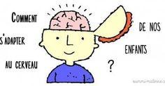 Comment s'adapter au cerveau de nos enfants ?