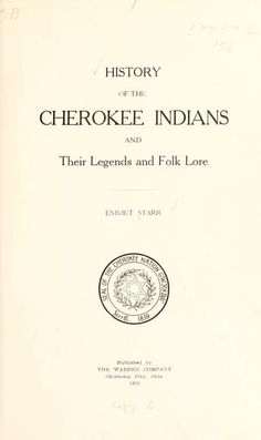 History of the Cherokee Indians and their legend Cherokee on my mom's side, thanks great grandma and great great grandma
