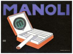 Manoli (cigarettes) | Creator: Lucian Bernhard (German graph… | Flickr