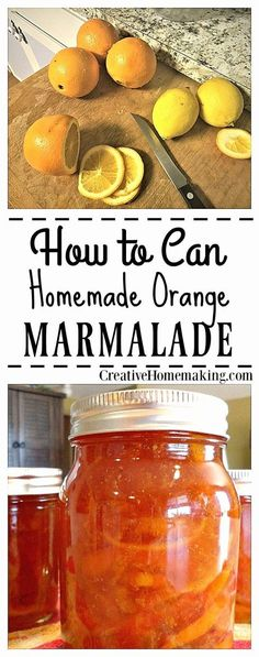 Easy recipe for making and canning homemade marmalade.