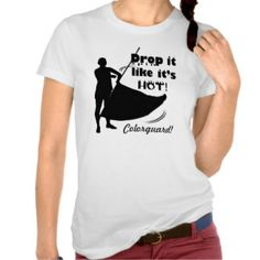 Colorguard T-Shirts - Colorguard T-Shirt Designs Color Guard Tips, Color Guard Quotes, Colour Guard, Color Guard Shirts, School Spirit Shirts, School Shirts, Flute Problems, Band Problems, Marching Band Humor