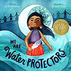 We Are Water Protectors - Kindle edition by Lindstrom, Carole, Goade, Michaela. Children Kindle eBooks @ Amazon.com. Book Club Books, Book Lists, Kid Books, Feminist Books, Thing 1, Kids Boxing, Children's Picture Books, Childrens Books, Author