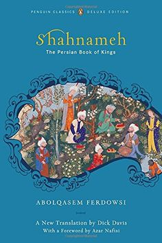 The Shahnameh: The Persian Book of Kings by Abolqasem Ferdowsi http://www.amazon.com/dp/0143104934/ref=cm_sw_r_pi_dp_7oMTwb198HFCX