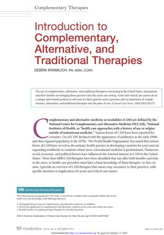 CE article: The use of complementary, alternative, and traditional therapies is increasing in the United States, and patients and their families are bringing these practices into the acute care setting. #CE #Nursing