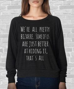 The Breakfast Club We're all pretty Bizarre Ladies American Apparel Tri Blend Raglan Pullover Long Sleeve Shirt on Etsy, $28.00