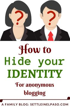 How to hide your identity while blogging anonymously. #anonymous #anonymousblogging #whois