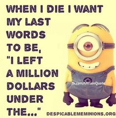 Top 68 Funny Minions (08:31:15 AM, Thursday 17, November 2016 PST) – 68 pics..... - Funny Minion Meme, funny minion memes, funny minion quotes, Minion Quote Of The Day, Quotes - Minion-Quotes.com