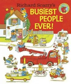 Richard Scarry's Busiest People Ever.