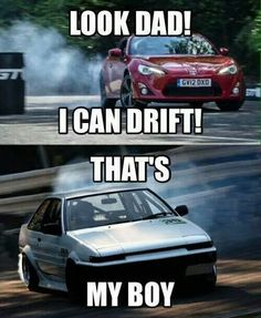 I can drift! Funny Car Memes, Car Humor, Truck Memes, Hilarious, Tuner Cars, Jdm Cars, Subaru Cars, Car Pictures, Funny Pictures