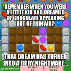 Remember when you were a kid and you dreamed about chocolate appearing out of thin air?