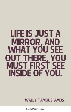 21 Best Mirror Quotes Images Mirror Quotes Frases Great Quotes
