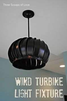 diy Wind Turbine Light Fixture pendant for unique lighting by Three Scoops of Love, featured on I Love That Junk