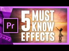 Five Essential Effects in Adobe Premiere Pro CC 2017 Every Video Editor Should Know Adobe Premiere Pro, Video Editing, Photo Editing, Creative Presentation Ideas, Project Presentation, Digital Film, Software, Motion Video, Drag
