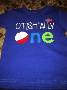 OFISHALLY One Shirt One. fishing theme for birthday