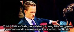 "When Barney came up with the best bro pun. | 26 Times ""How I Met Your Mother"" Made You Laugh Uncontrollably"