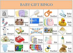 The game is played while the shower gifts are opened .Guests keep an eye on their card to see if any of their squares match with a baby gift as it is opened.The winner is the first guest (or guests – a few people may win at once!) who has 5 in line (5 across, 5 down or 5 diagonal) & shouts out BINGO.Gifts can also be given to the first person (people) who gets all the squares crossed off their card. (This is a good way to keep the game going once someone gets 5 in a line.)