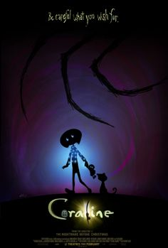 Coraline (2009) by Henry Selick ♥♥♥♥♡ An adventurous girl finds another world that is a strangely idealized version of her frustrating home, but it has sinister secrets