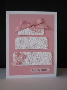 Wedding card | also could make it a birthday cake, clever use of embossing folder and cut paper